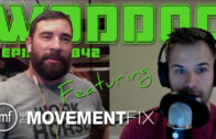 Podcast Featuring The Movement Fix | Ep. 842