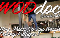 How Much Do You Weigh During Kipping Pull-ups | Ep. 846