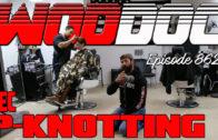 Pec P-Knotting | Ep. 862