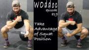 Take Advantage Of Squat Width | Ep. 819