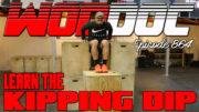 Kipping Dip Drill | Ep. 864